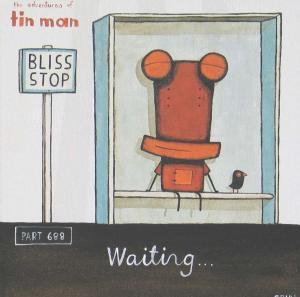 Tin Man Bliss stop